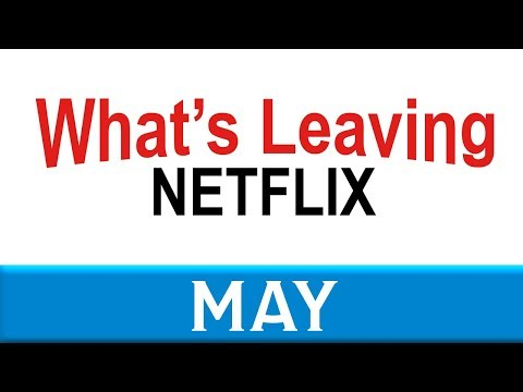 What's Leaving Netflix: May 2018