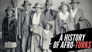 A History Of Afro-Turks