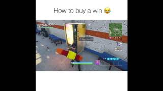 HOW TO BUY A WIN ON FORTNITE (HACK)