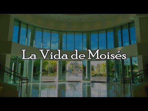 09 La Vida de Moisés