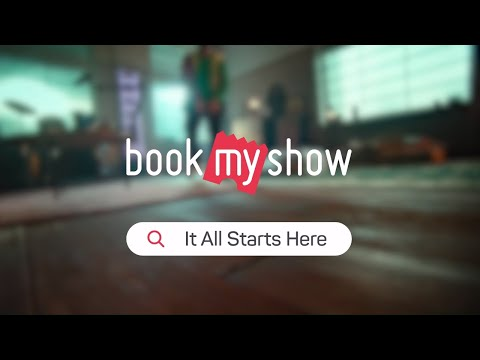 Think Entertainment. Think BookMyShow. It All Starts Here #ItAllStartsHere - Explore Now!