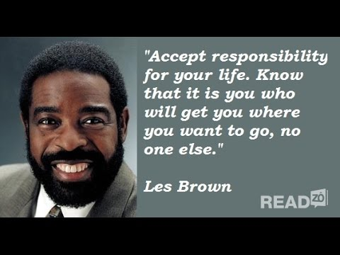 Les Brown Quotes Les Brown Quotes To Help Live Your Dreams  Monday Motivation Call .