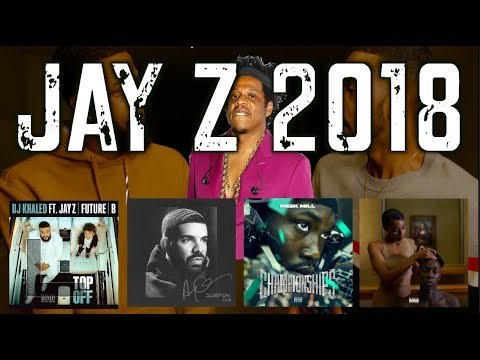 TOP FIVE JAY Z FEATURES/SONGS OF 2018!