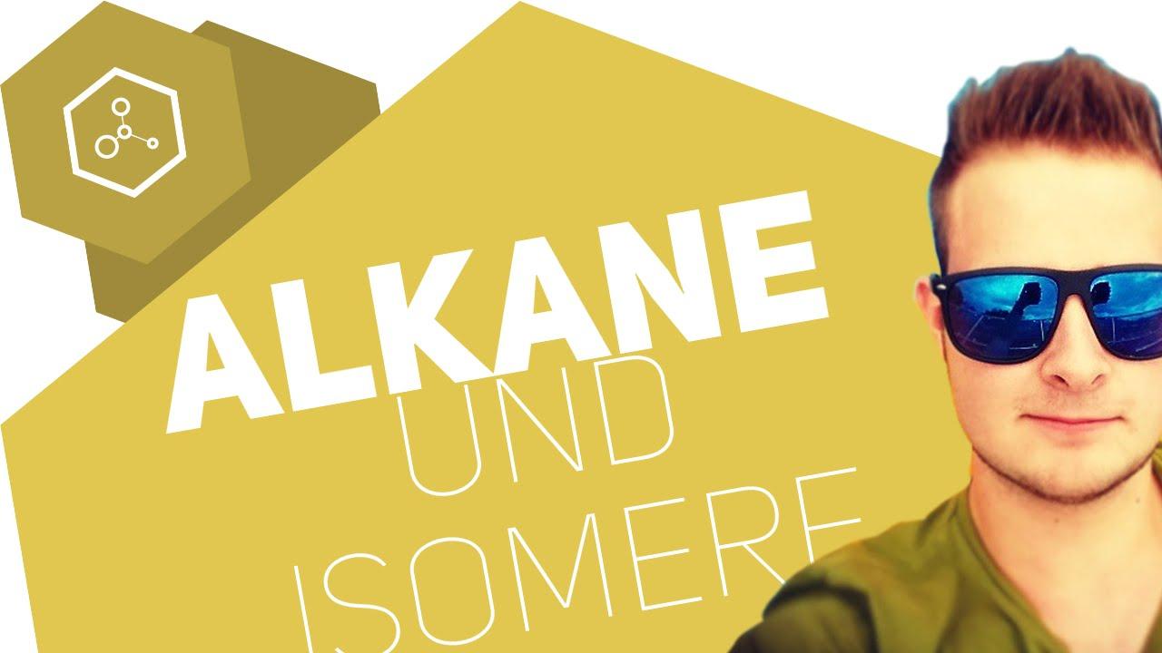 was sind alkane und isomere youtube