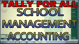 SCHOOL MANAGEMENT ACCOUNTING IN TALLY.ERP9