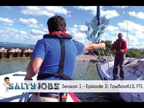 Salty Jobs - Ep. 2: TowBoatU.S. Ft. Lauderdale