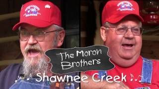 The Moron Brothers - Shawnee Creek
