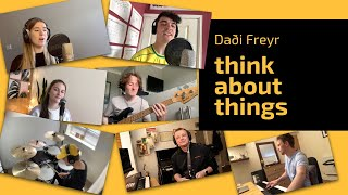 Think About Things (Full Band Cover) - Original by Daði Freyr