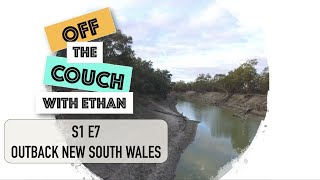 S1 E7 Outback New South Wales | Off the Couch with Ethan