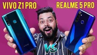 Realme 5 Pro Vs vivo Z1Pro FULL Comparison ⚡⚡⚡ कौन है असली PRO???
