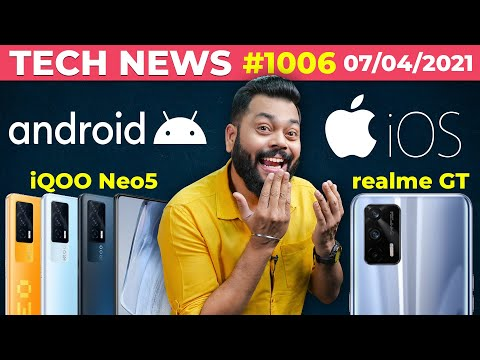 realme GT India Launch Confirmed, iQOO Neo5 Coming, Android vs iOS,OPPO/vivo Foldable Phone-#TTN1006