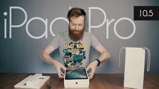 Обзор новенького iPad Pro 10.5
