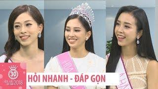 HỎI NHANH ĐÁP GỌN cùng Hoa hậu Á hậu Việt Nam 2018