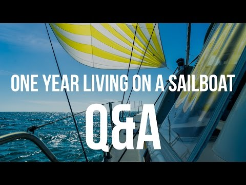 One Year Living on a Sailboat - Q&A (Sailing Curiosity)
