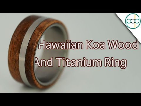 Making a Hawaiian Koa Wood and Titanium Ring