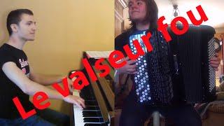 Etienne Venier & Sonia Roz - Le valseur fou (Dimitri Saussard)