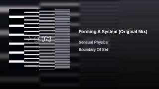 Forming A System (Original Mix)