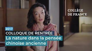 La nature dans la pensée chinoise ancienne - Pr Cheng