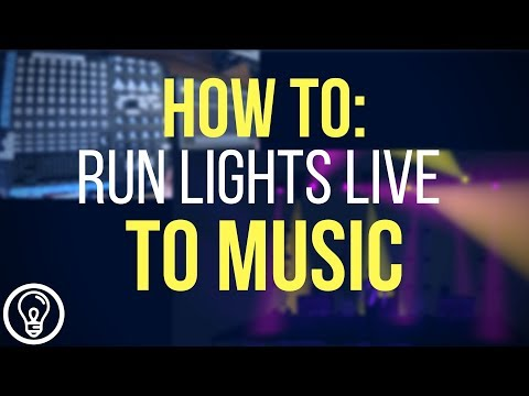 How to Run Lights Live to Music