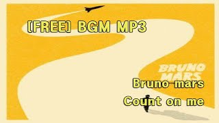 Bruno mars - Count on me PIANO COVER FREE BGM MP3 Download free of copyright music
