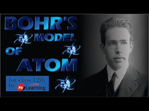 Bohr model of atom (contd.): Atomic Structure - 14 For Class 11th