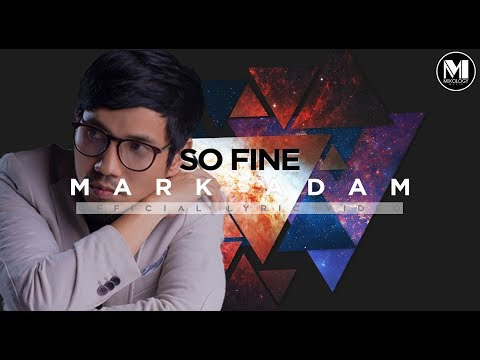 Mark Adam - So Fine [Official Lyric Video] {OST L.O.L Langkawi Oh Langkawi}