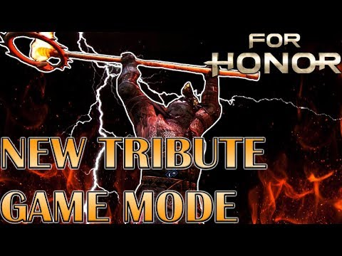 [For Honor] - NEW Tribute Mode Gameplay