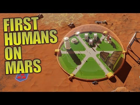 FIRST HUMANS ON MARS | Surviving Mars | Let's Play Gameplay | S01E03