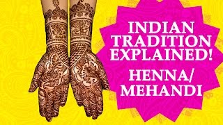 Mehendi Henna - Why do Indian Women Apply Mehendi on Hands & Feet - Reasons & Significance