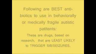 Safer Anti-Biotics for Autistic Patients