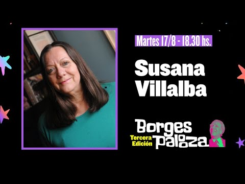 #BorgesPalooza: conversación sobre Borges con Susana Villalba