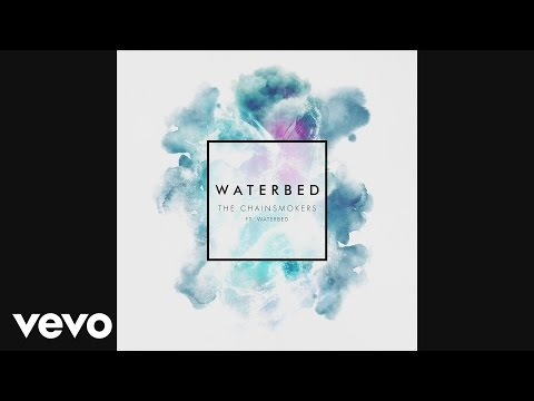 The Chainsmokers - Waterbed ft. Waterbed (Audio)