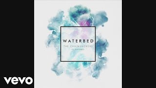 [3.22 MB] The Chainsmokers - Waterbed ft. Waterbed (Audio)