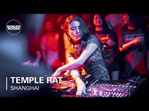 Temple Rat   Boiler Room Shanghai