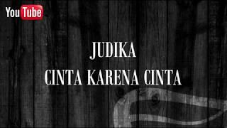 Download Lagu JUDIKA - CINTA KARENA CINTA KARAOKE REGGAE mp3