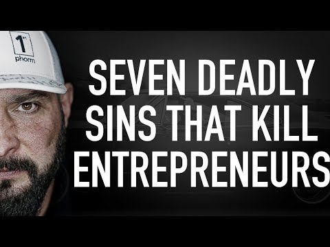 Seven Deadly Sins That Kill Entrepreneurs – The MFCEO Project #053 Mp3