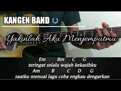 Kunci Gitar | Kangen Band - Yakinlah Aku Menjemputmu [akustik Genjreng]