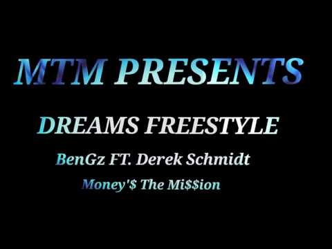 BenGz ft. Derek Schmidt - Dreams Freestyle