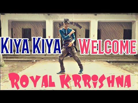Kiya Kiya | Welcome | Dance Cover | Royal Krrishna | Akshay Kumar,Katrina Kaif | India