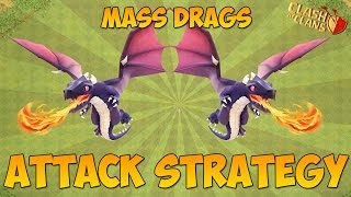 Clash Of Clans - Mass Dragon Attack Startegy