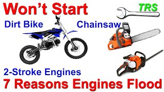 7 Reasons an Engine Loses Power/Flood/Won't Start/Bog Down/2 Stroke Cycle/Excess Fuel/Solutions