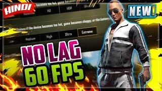 🔥HOW TO UNLOCK 60 FPS,  FIX LAG, ULTRA HD GRAPHICS PUBG MOBILE | LOW END MOBILE PUBG SETTING HINDI