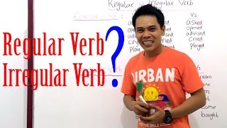 Regular   Irregular Verb