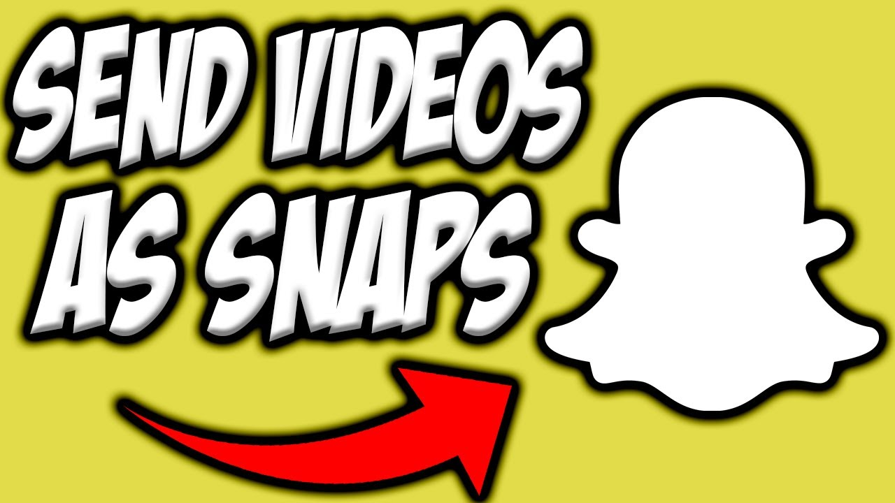 How to Send Videos as Snaps on Snapchat 👻| Send Videos ...