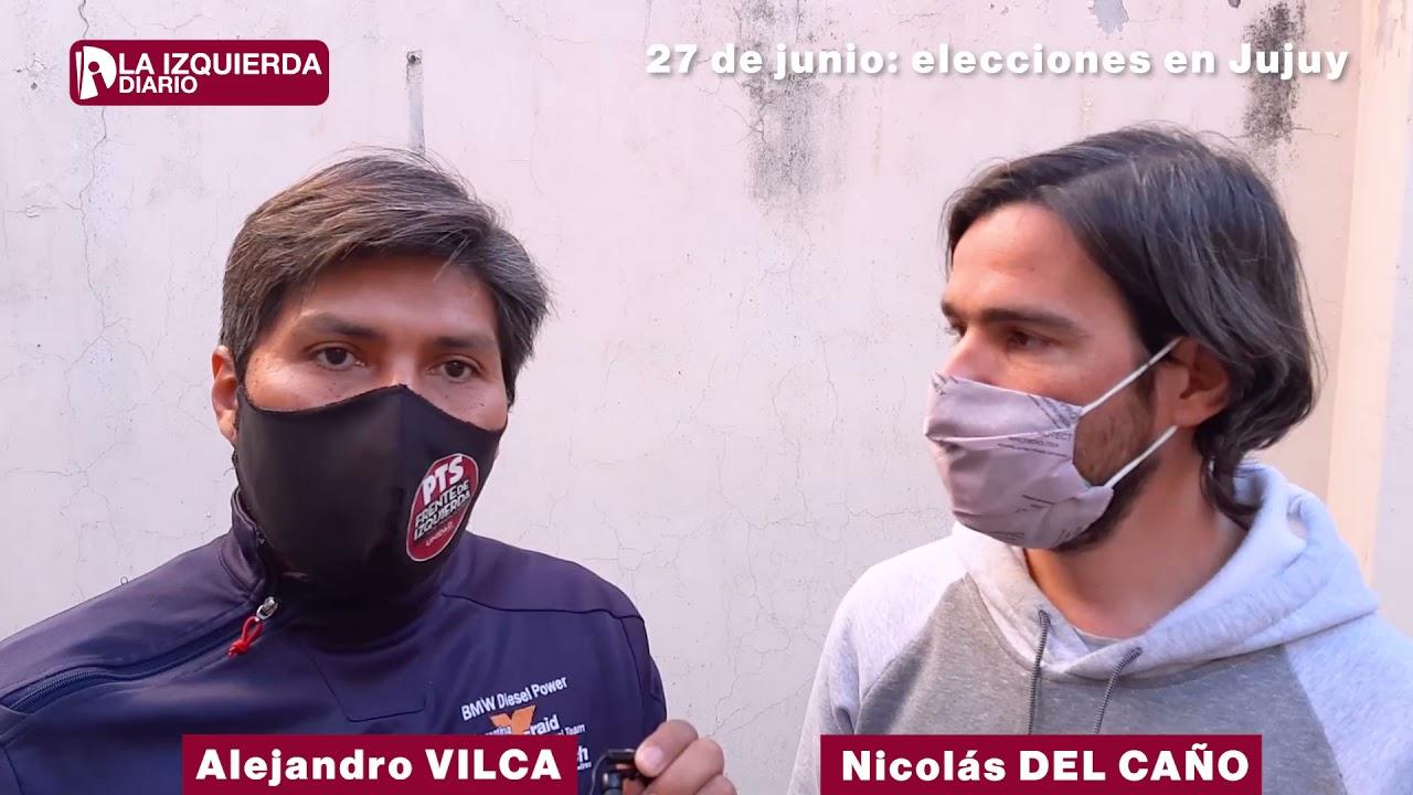 Elecciones en Jujuy el 27 de junio. Alejandro Vilca y Nicolás del Caño llaman a votar por izquierda.