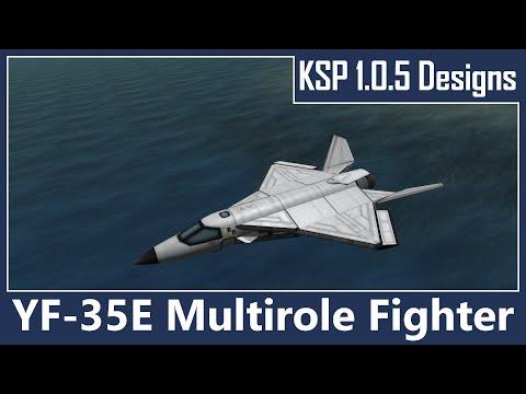KSP Designs - YF-35E Multirole Stealth Fighter