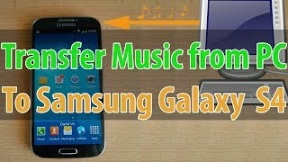 How to Transfer Music From PC to the Samsung Galaxy S4 (Copy & Paste)