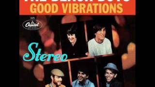 The Beach Boys - Good Vibrations [TRUE STEREO]