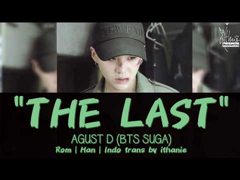 Free Download [sub Indo] Agust D (bts Suga) - The Last [rom | Han | Indo] Mp3 dan Mp4