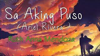 SA AKING PUSO (Ariel Rivera) Cover – Ruth Anna Mendoza (Lyrics)